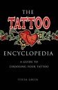 The Tattoo Encyclopaedia: A Guide to Choosing Your Tattoo