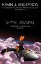 Metal Swarm (Saga of Seven Suns 6)