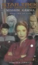 Mission Gamma: This Gray Spirit Bk. 2 (Star Trek: Deep Space Nine)