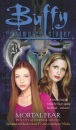 Mortal Fear (Buffy the Vampire Slayer)