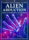 Alien Abduction?: The Evidence and the Arguments (Usborne Paranormal Guides)