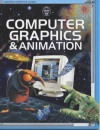 Computer Graphics and Animation (Usborne Computer Guides)