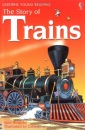 The Story of Trains (Usborne Young Reading)