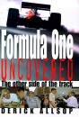 Formula One Uncovered: The Other Side of the Track