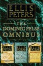 The Dominic Felse Omnibus: Death to the Landlords, Mourning Raga and Piper on the Mountain