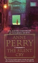 The Silent Cry (Inspector William Monk Mystery) - Anne Perry