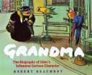 Grandma: The Biography of Giles's Infamous Cartoon Character