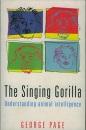 The Singing Gorilla: Understanding Animal Intelligence