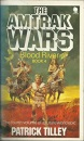 The Amtrak Wars: Blood River Bk. 4