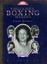 England's All Time Greats: Boxing's Hall of Fame