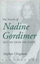 The Novels of Nadine Gordimer: History from the Inside - Stephen Clingman