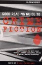 The Bloomsbury Good Reading Guide to Crime Fiction