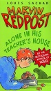 Alone in His Teacher's House: Bk. 4 (Marvin Redpost)