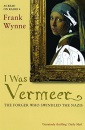 I Was Vermeer: The Forger Who Swindled the Nazis