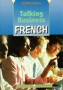 Talking Business - French for (G)NVQ Coursebook Edition