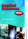 Applied Business GCSE Student Book for AQA, OCR, WJEC and CCEA