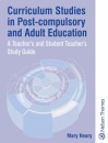 Curriculum Studies in Post-Compulsory and Adult Education