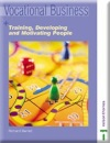 Vocational Business Set Optional Units: Vocational Business Series - Training Developing and Motivating People