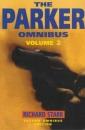 The Parker Omnibus: The Split, The Score, The Handle v.2: The Split, The Score, The Handle ... The Split, The Score, The Handle Vol 2