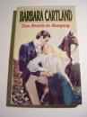 Two Hearts in Hungary - Barbara Cartland