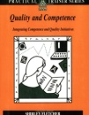Quality and Competence: Integrating Quality Assurance into Competence-based Systems (Practical Trainer)