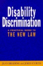 Disability Discrimination: A Practical Guide to the New Law