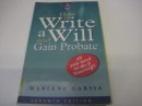 How to Write a Will and Gain Probate