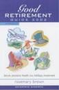 The Good Retirement Guide 2002 (Enterprise dynamics)