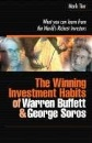 Winning Investment Habits of Warren Buffett and George Soros: What You Can Learn from the World's Richest Investors