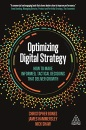 Optimizing Digital Strategy: How to Make Informed, Tactical Decisions that Deliver Growth
