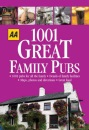 AA 1001 Great Family Pubs: Britain (AA 1001 Series)