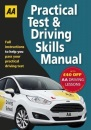 Practical Test & Driving Skills Manual (AA Driving Test Series): AA Driving Test Books