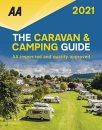 Caravan & Camping Guide 2021 (AA Lifestyle Guides): The UK's Best Selling Annually Updated Camping Guide - 53rd Edition: AA Inspected and Quality Approved (Caravan & Camping Guide (Britain))