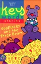 Goldilocks and the Three Bears (Key Words Stories)