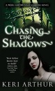 Chasing the Shadows (Nikki and Michael Vampire Novel)