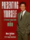 Presenting Yourself: Personal Image Guide for Men