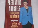 Presenting Yourself Women: Successful Image Guide for Women