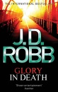 Glory in Death (In Death Series) - J. D. Robb
