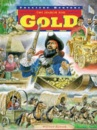 Treasure Hunters: The Search For Gold
