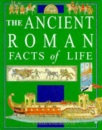 The Ancient Romans (Facts of Life)