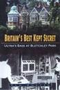 Britain's Best Kept Secret: Ultra's Base at Bletchley Park (Military series)