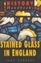 Stained Glass in England (Sutton History Paperbacks)