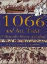 1066 and All That: A Memorable History of England
