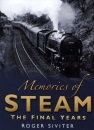 Memories of Steam: The Final Years