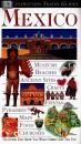 Mexico (DK Eyewitness Travel Guide)