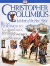 Christopher Columbus: Explorer of the New World (Discoveries)