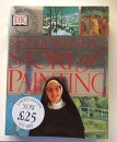 Sister Wendy's Story of Painting: The Fascinating Story of 800 Years of Western Paintng from the Byzantine Era to the Present Day (Hardback)