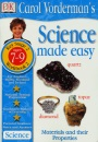 Science Made Easy: Materials and Their Properties: Materials and Their Properties Bk.2 (Carol Vorderman's Science Made Easy)