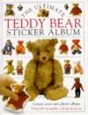 The Ultimate Teddy Bear Book: Sticker Album (Ultimate Sticker Books)