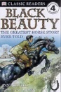 Black Beauty: the Greatest Horse Story Ever Told (DK Readers Level 4)